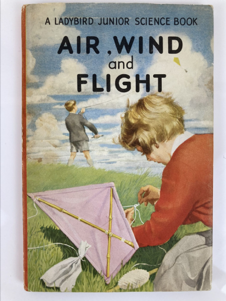 Vintage Ladybird Book - Air Wind and Flight Series 621 First 1st Edition with DJ